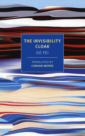 The Invisibility Cloak by Ge Fei