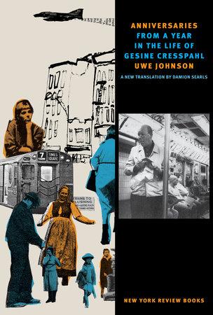 Anniversaries by Uwe Johnson