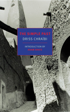 The Simple Past by Driss Chraibi