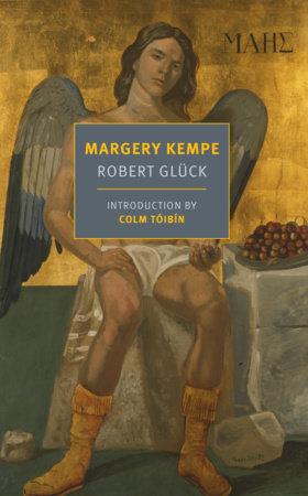 Margery Kempe by Robert Gluck
