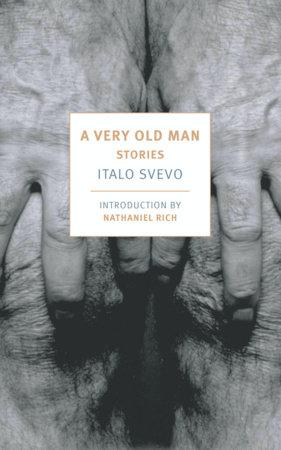 A Very Old Man by Italo Svevo