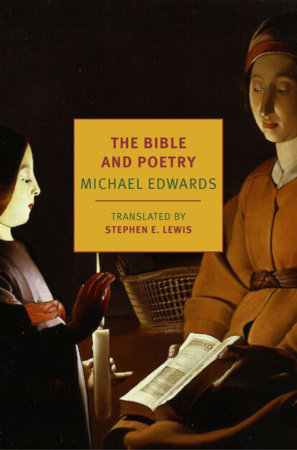 The Bible and Poetry by Michael Edwards