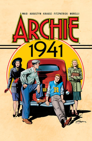 Archie: 1941 by Mark Waid and Brian Augustyn