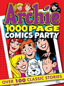 Archie 1000 Page Comics Party