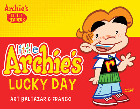 Little Archie's Lucky Day by Archie Superstars