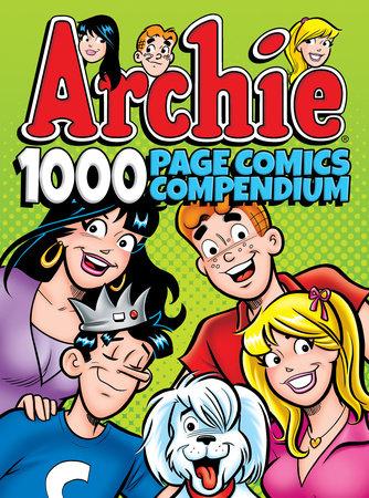 Archie Comics 1000 Page Comics Compendium by Archie Superstars
