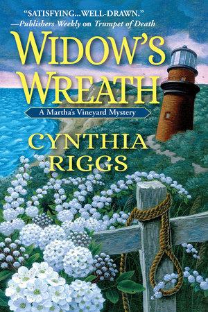 Widow's Wreath by Cynthia Riggs