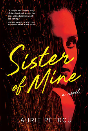 Sister of Mine by Laurie Petrou