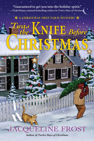 Twas the Knife Before Christmas by Jacqueline Frost
