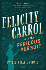 Felicity Carrol and the Perilous Pursuit