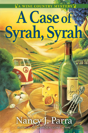 A Case of Syrah, Syrah by Nancy J. Parra
