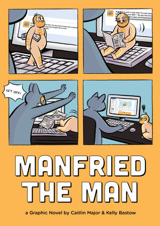 Manfried the Man by Caitlin Major