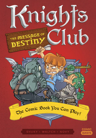 Knights Club: The Message of Destiny by Shuky
