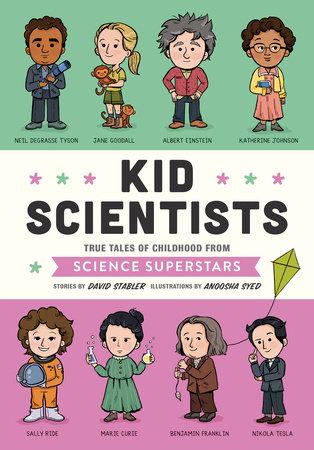 Kid Scientists by David Stabler