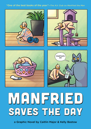 Manfried Saves the Day by Caitlin Major; illustrated by Kelly Bastow