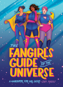 The Fangirl's Guide to the Universe