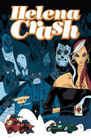 Helena Crash: Fueled by Coffee by Fabian Rangel, Jr.