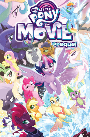 My Little Pony: The Movie Prequel by Ted Anderson