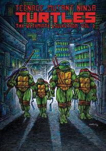 Teenage Mutant Ninja Turtles: The Ultimate Collection, Vol. 2