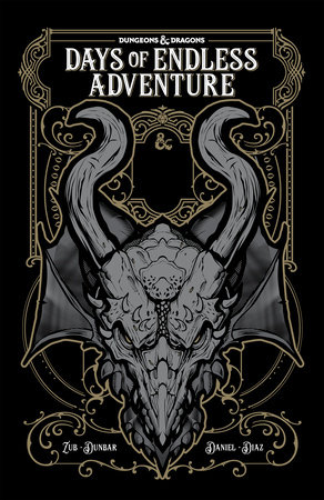 Dungeons & Dragons: Days of Endless Adventure by Jim Zub