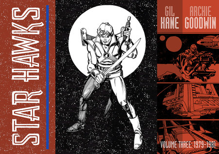 Star Hawks, Vol. 3: 1979-1981 by Archie Goodwin; Gil Kane