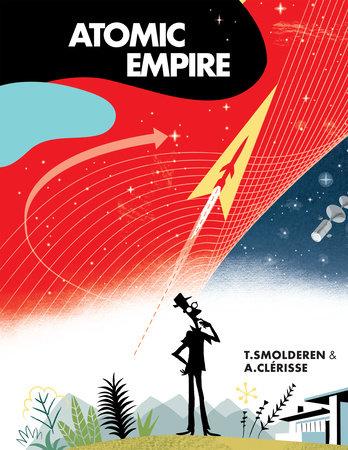 Atomic Empire by Thierry Smolderen