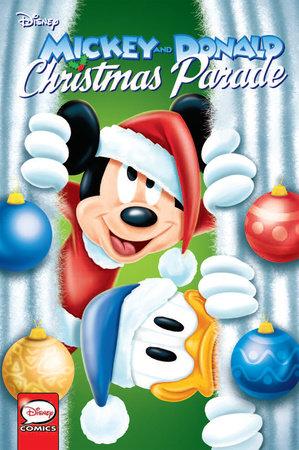 Mickey and Donald's Christmas Parade by Abramo Barosso, Giampaolo Barosso, Giovan Battista Carpi, Byron Erickson and Massimo Fecchi