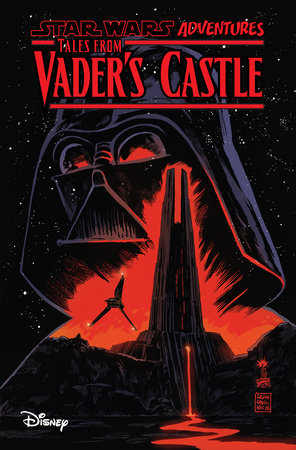 Star Wars Adventures: Tales From Vader's Castle by Cavan Scott