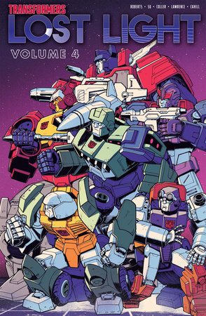 Transformers: Lost Light, Vol. 4 by James Roberts