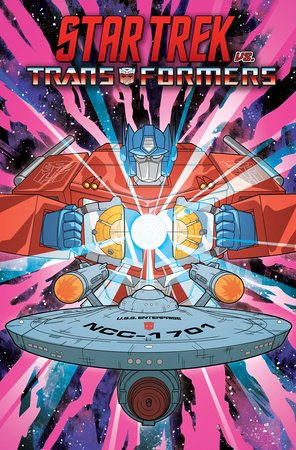 Star Trek vs. Transformers by John Barber and Mike Johnson