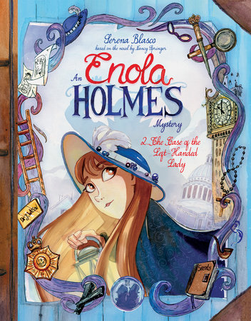Enola Holmes: The Case of the Left-Handed Lady by Serena Blasco and Nancy Springer
