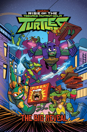 Rise of the Teenage Mutant Ninja Turtles: The Big Reveal by Matthew K. Manning