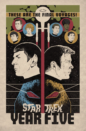 Star Trek: Year Five - Odyssey's End (Book 1) by Jackson Lanzing, Collin Kelly and Brandon Easton