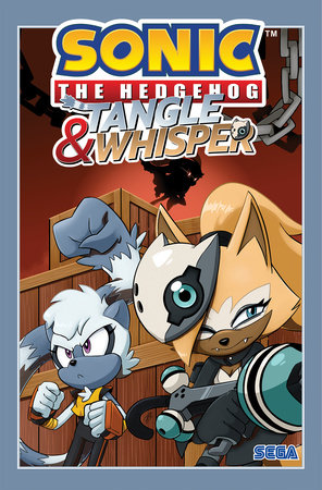 Sonic the Hedgehog: Tangle & Whisper by Ian Flynn