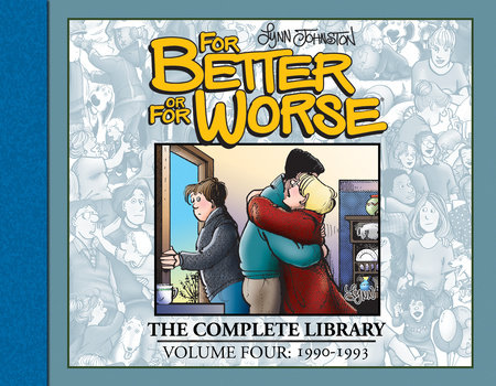 For Better or For Worse: The Complete Library, Vol. 4 by Lynn Johnston