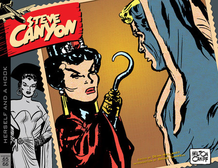 Steve Canyon Volume 10: 1965-1966 by Milton Caniff