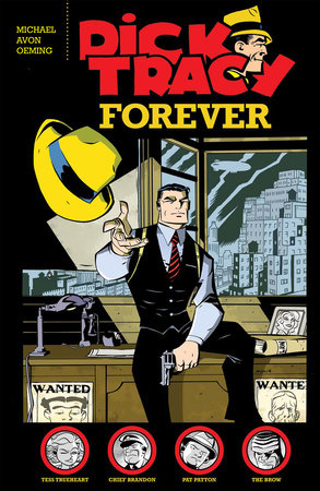 Dick Tracy Forever by Michael Avon Oeming