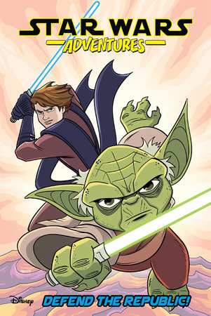 Star Wars Adventures Vol. 8: Defend the Republic! by Delilah S. Dawson, Cavan Scott and Nick Brokenshire