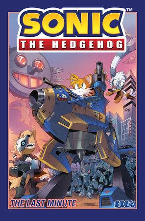Sonic The Hedgehog, Vol. 6: The Last Minute by Ian Flynn