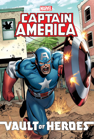 Marvel Vault of Heroes: Captain America by Paul Tobin and Scott Gray