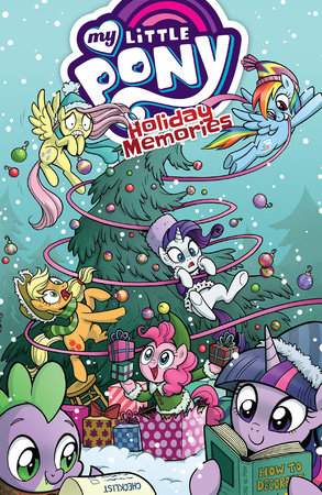 My Little Pony: Holiday Memories by Katie Cook and James Asmus