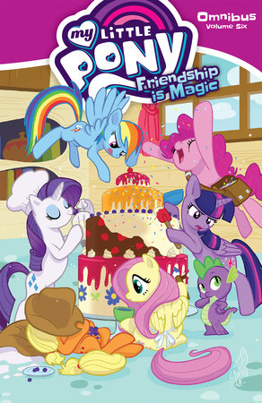My Little Pony Omnibus Volume 6 by Ted Anderson,Jeremy Whitley,Katie Cook