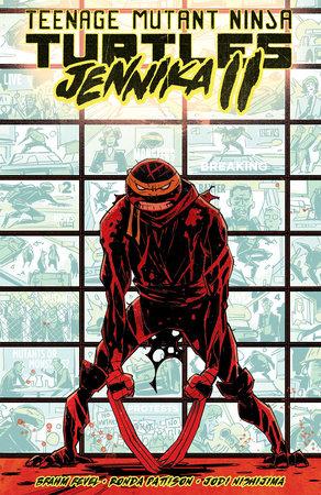 Teenage Mutant Ninja Turtles: Jennika II by Brahm Revel and Ronda Pattison
