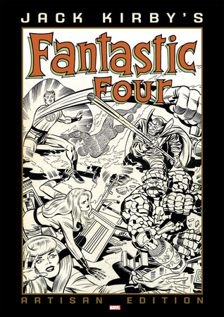 Jack Kirby's Fantastic Four Artisan Edition by