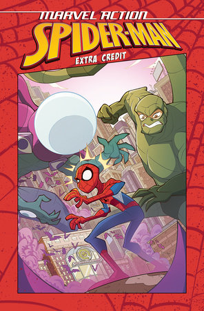 Marvel Action: Spider-Man: Extra Credit (Book One) by Sarah Graley and Stef Purenins