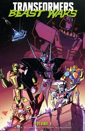 Transformers: Beast Wars, Vol. 1 by Erik Burnham