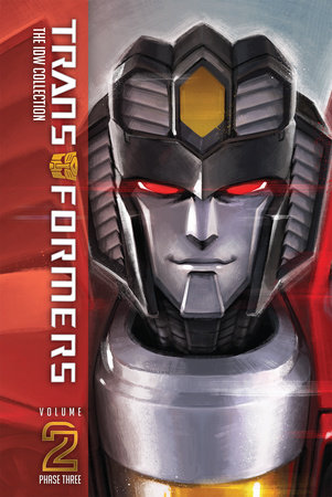 Transformers: The IDW Collection Phase Three, Vol. 2 by Mairghread Scott, John Barber and James Roberts