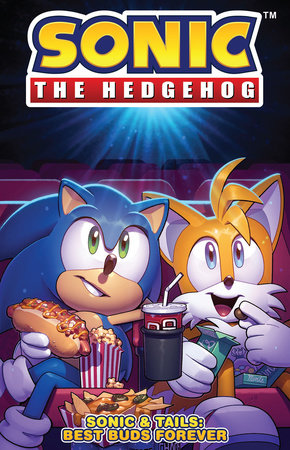 Sonic The Hedgehog: Sonic & Tails: Best Buds Forever by Ian Flynn and Evan Stanley