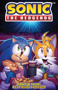 Sonic The Hedgehog: Sonic & Tails: Best Buds Forever