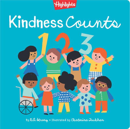 Kindness Counts 123 by R.A. Strong